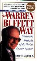 The Warren Buffett Way : Investment Strategies of the World's Greatest Investor, by Robert Hagstrom Jr