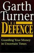 The Defence, by Garth Turner