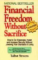 Financial Freedom Without Sacrifice, by Talbot Stevens